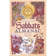 Llewellyn's Sabbats Almanac 2016 by Llewellyn Worldwide Ltd, 9780738733982