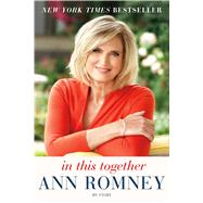 In This Together My Story by Romney, Ann, 9781250083982