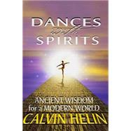 Dances With Spirits by Helin, Calvin, 9781497693982
