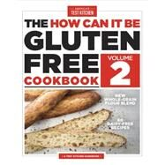 The How Can It Be Gluten-Free Cookbook Volume 2 by AMERICA'S TEST KITCHEN, 9781936493982