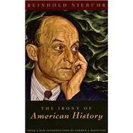 The Irony of American History by Niebuhr, Reinhold, 9780226583983