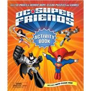 DC Super Friends Wipe Clean Activity Book by Unknown, 9780374303983