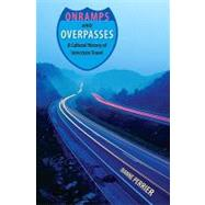 Onramps and Overpasses by Perrier, Dianne, 9780813033983