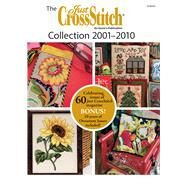 The Just Crossstitch Collection 2001-2010 by Annie's, 9781573673983