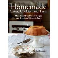 Homemade Cakes, Cookies, and Tarts by Finngaard, Kari; Olsen, Madelaine, 9781634503983