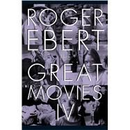 The Great Movies by Ebert, Roger; Ebert, Chaz; Seitz, Matt Zoller, 9780226403984