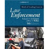 Briefs of Leading Cases in Law Enforcement by del Carmen; Rolando, 9780323353984
