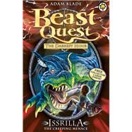 Beast Quest: 69: Issrilla the Creeping Menace by Blade, Adam, 9781408323984