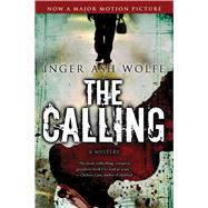 The Calling by Wolfe, Inger Ash, 9780156033985
