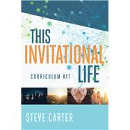 This Invitational Life Curriculum Kit by Carter, Steve, 9780781413985