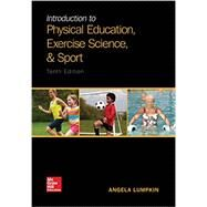 Introduction to Physical Education, Exercise Science, and Sport by Lumpkin, Angela, 9781259823985