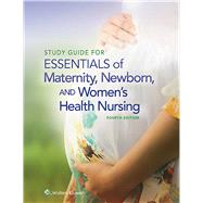Study Guide for Essentials of Maternity, Newborn and Women's Health Nursing by Ricci, Susan, 9781451193985