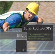 Solar Rooftop Diy by Sullivan, Mike, 9781581573985
