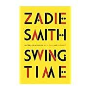 Swing Time by Smith, Zadie, 9781594203985