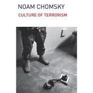 Culture of Terrorism by Chomsky, Noam, 9781608463985