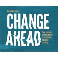 Change Ahead by Verschoor, Carola, 9789063693985