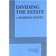 Dividing the Estate by Foote, Horton, 9780822223986