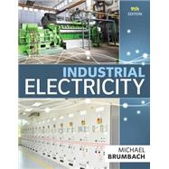 Industrial Electricity by Brumbach, Michael E., 9781285863986