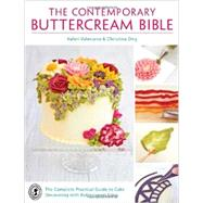 The Contemporary Buttercream Bible by Valeriano, Valeri; Ong, Christina, 9781446303986