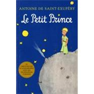 Petit Prince : The Original French Edition by Saint-Exupery, Antoine de, 9780156013987