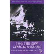 1800 The New Lyrical Ballads by Trott, Nicola; Perry, Seamus, 9780333773987