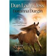Dun Lady's Jess by Durgin, Doranna, 9780889953987