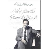 Notes from the Pianist's Bench by Boris Berman, 9780300093988