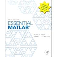 Essential Matlab for Engineers and Scientists by Hahn, Brian H.; Valentine, Daniel T., 9780123943989