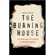 The Burning House by Walker, Anders, 9780300223989