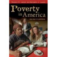 Poverty in America : An Encyclopedia by Lawson, Russell M., 9780313333989