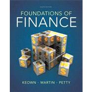 Foundations of Finance Plus NEW MyFinanceLab with Pearson eText -- Access Card Package by Keown, Arthur J.; Petty, J. William, 9780133423990