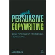 Persuasive Copywriting by Maslen, Andy, 9780749473990