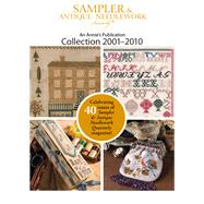 Sampler & Antique Needlework Quarterly Collection 2001-2010 by Annie's, 9781573673990