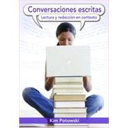 Conversaciones escritas: Lectura y redaccin en contexto, 1st Edition by Kim Potowski (University of Illinois, Chicago ), 9780470633991