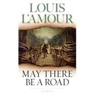 May There Be a Road by L'AMOUR, LOUIS, 9780553583991