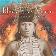 Black Elk's Vision by Nelson, S. D., 9780810983991