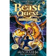 Beast Quest: 70: Vigrash the Clawed Eagle by Blade, Adam, 9781408323991