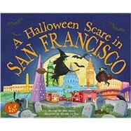 A Halloween Scare in San Francisco by James, Eric; Le Ray, Marina, 9781492623991