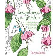 Adventures in the Garden by Zapata, Patricia, 9780544973992