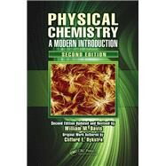 Physical Chemistry: A Modern Introduction, Second Edition by Davis; William M., 9781138113992