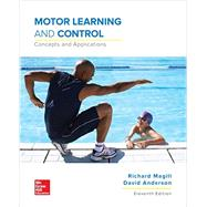 Motor Learning and Control: Concepts and Applications by Anderson, David;Magill , Richard, 9781259823992