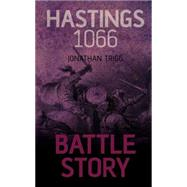 Hastings 1066 by Trigg, Jonathan, 9781459733992