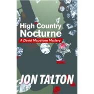 High Country Nocturne by Talton, Jon, 9781464203992