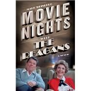 Movie Nights With the Reagans by Weinberg, Mark, 9781501133992
