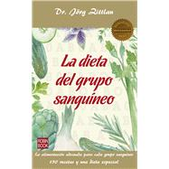 La dieta del grupo sanguíneo/ The blood group diet by Zittlau, Jörg, 9788499173993