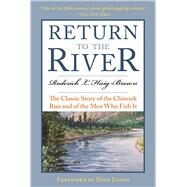 Return to the River by Haig-Brown, Roderick L.; Lyons, Nick, 9781510713994