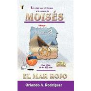 Moises - el Mar Rojo : Moses the Red Sea by Rodriguez, Orlando A., 9781588023995