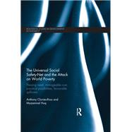The Universal Social Safety-Net and the Attack on World Poverty: Pressing Need, Manageable Cost, Practical Possibilities, Favourable Spillovers by Clunies-Ross; Anthony, 9781138243996