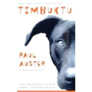 Timbuktu A Novel by Auster, Paul, 9780312263997