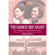 The Saddest Ship Afloat by Lawlor, Allison, 9781771083997